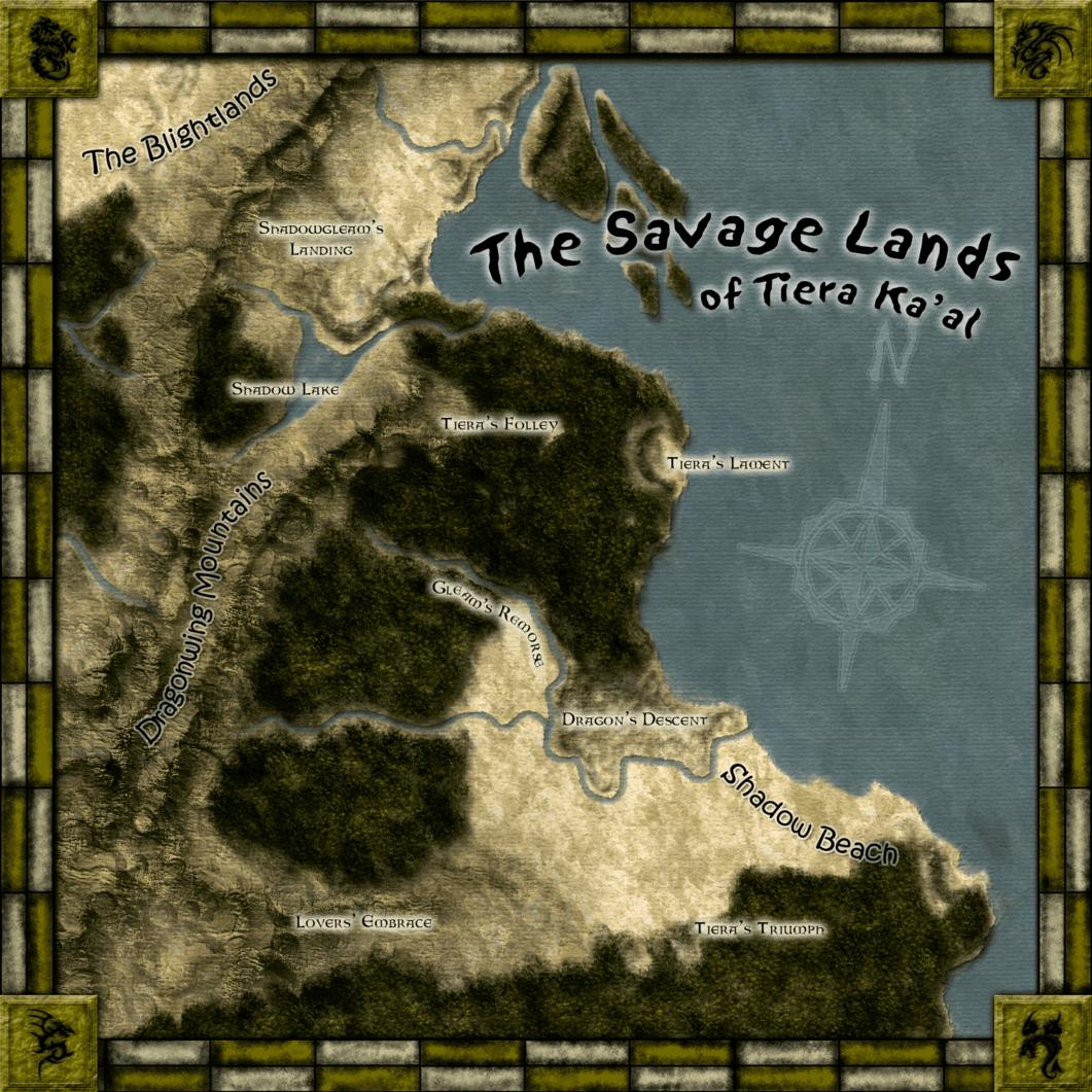 The Savage Lands of Tiera Ka'al