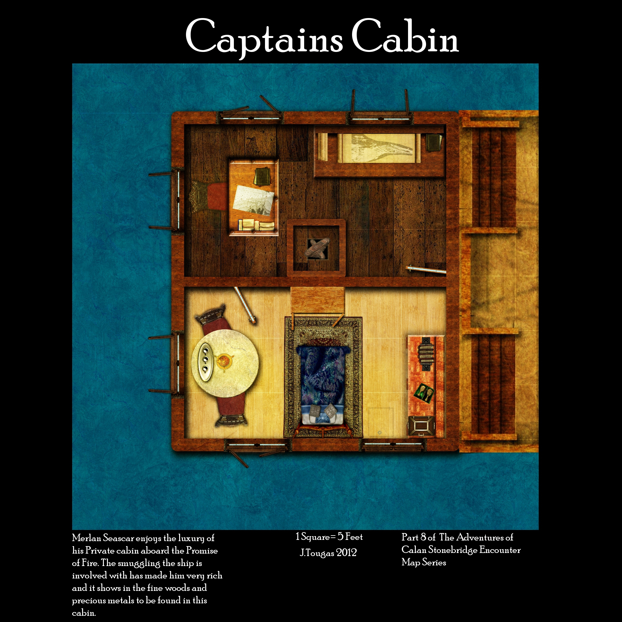 The captain of the Promise of Fire smuggling ship, Merlan Seascar's private cabin and office.